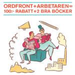 ORDFRONT+ARBETAREN= 100:- RABATT+2 BRA BÖCKER